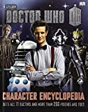 img - for Doctor Who Character Encyclopedia (Dr Who) by Annabel Gibson (2-Apr-2013) Hardcover book / textbook / text book
