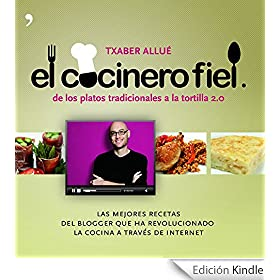 El cocinero fiel: De los platos tradicionales a la tortilla 2.0