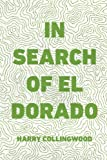 img - for In Search of El Dorado book / textbook / text book