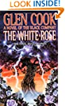The White Rose: A Novel of the Black...