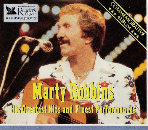 MARTY ROBBINS - His Greatest Hits and Finest Performances - Zortam Music