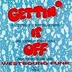 Gettin' It Off: Westbound Funk