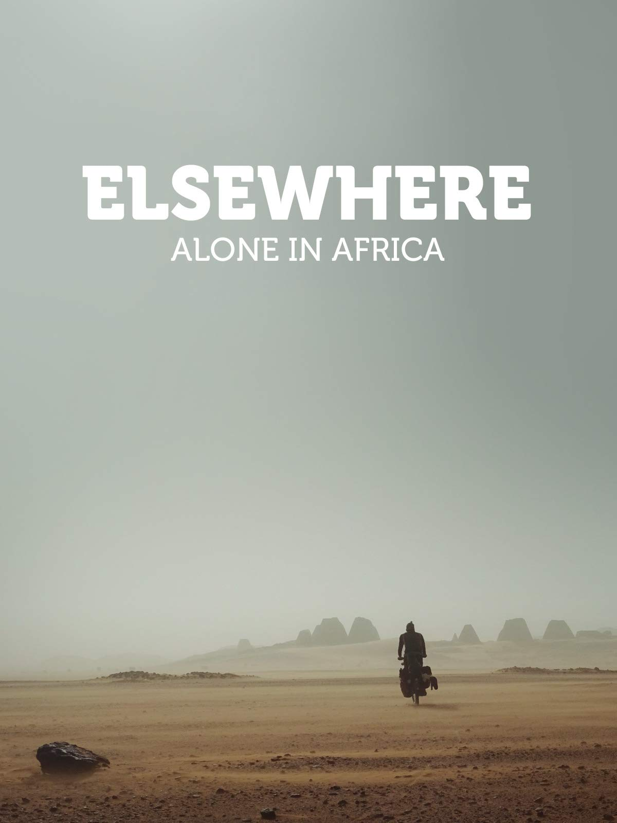 Elsewhere - Alone in Africa