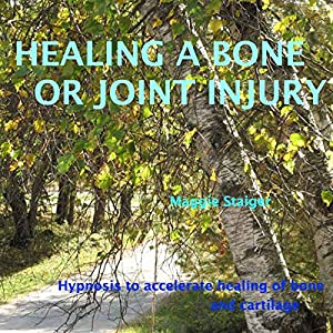 Healing a Bone or Joint Injury Audiobook
