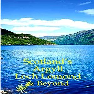 Scotland's Argyll, Loch Lomond, & Beyond | [Martin Li]