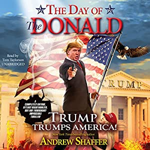 The Day of the Donald Audiobook