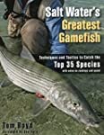 Salt Water's Greatest Gamefish: Techn...