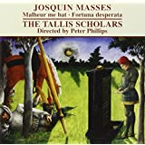 JOSQUIN. Missa Malheur me bat. Tallis Scholars/Phillips