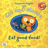 J'apprends l'anglais avec Cat and Mouse - good food