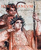 Herculaneum: Art of a Buried City