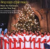 Sing Reign Of Fair Maid Ely Cathedral Girls Choir