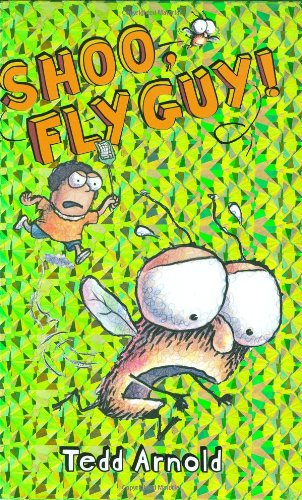Shoo, Fly Guy! (Fly Guy, No. 3)