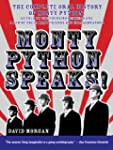 Monty Python Speaks: The Complete Ora...