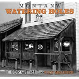 Montana Watering Holes: The Big Sky's Best Bars