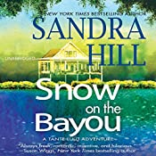Snow on the Bayou: Tante Lulu Adventure, Book 1 | [Sandra Hill]