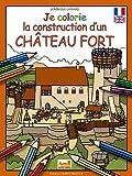Je colorie la construction d'un château-fort