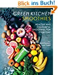 Green Kitchen Smoothies: Over 50 Ways...