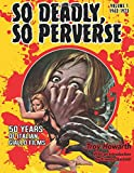 So Deadly, So Perverse: 50 Years of Italian Giallo Films