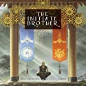 The Initiate Brother: The Initiate Brother Series, Book 1 (       UNABRIDGED) by Sean Russell Narrated by Elijah Alexander