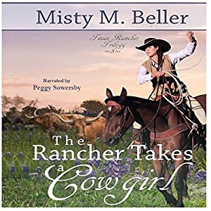 The Rancher Takes a Cowgirl Audiobook
