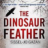 The Dinosaur Feather: Søren Marhauge, Book 1