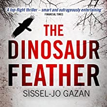 The Dinosaur Feather: Søren Marhauge, Book 1 (       UNABRIDGED) by Sissel-Jo Gazan, Charlotte Barslund (translator) Narrated by Kristin Milward
