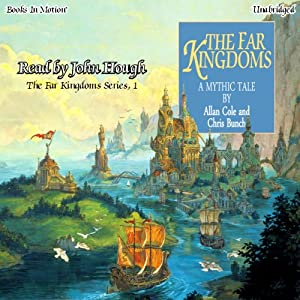 The Far Kingdoms: The Far Kingdoms, Book 1 | [Allan Cole, Chris Bunch]