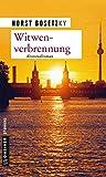 Witwenverbrennung: Ein Fall für Mannhardt und Enkel (Kriminalromane im GMEINER-Verlag)