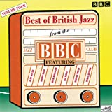 Best of British Jazz from the BBC Volume Four Various Artists