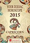 CAPRICORN - Your Zodiac Horoscope 201...
