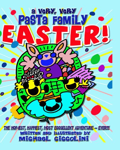 A Very, Very Pasta Family Easter! (The Pasta Family Book 14) (Easter Pasta compare prices)