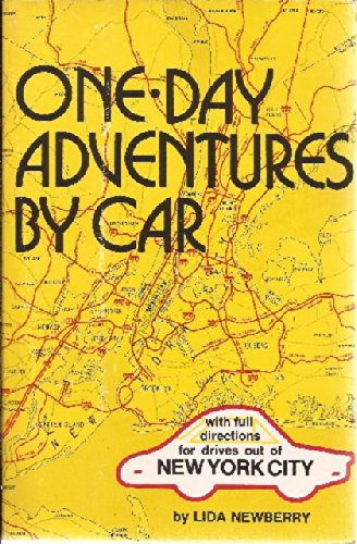 One-day adventures by car;: With full road directions for drives out of New York City