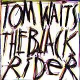 The Black Rider (1993 Studio Cast)   (Island)