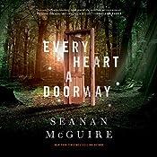 Every Heart a Doorway | [Seanan McGuire]