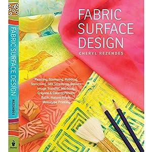 Fabric Surface Design from Storey Publishing