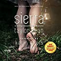 Sierra (       UNABRIDGED) by Taylor Dean Narrated by Karin Allers