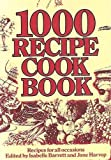 Isabelle Barrett 1000 RECIPE COOKBOOK. Recipes for all occasions.