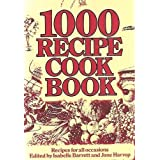 1000 RECIPE COOKBOOK. Recipes for all occasions.by Isabelle Barrett