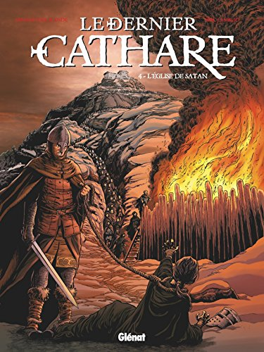 Le dernier Cathare Tome 4 : L'église de Satan
