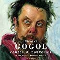 Contes & nouvelles | Livre audio Auteur(s) : Nicolas Gogol Narrateur(s) : Patrick Martinez-Bournat