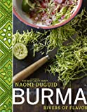 ({BURMA: RIVERS OF FLAVOR}) [{ By (author) Naomi Duguid }] on [September, 2012]