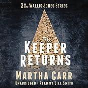 The Keeper Returns: The Wallis Jones Series, Book 3 | Martha Carr