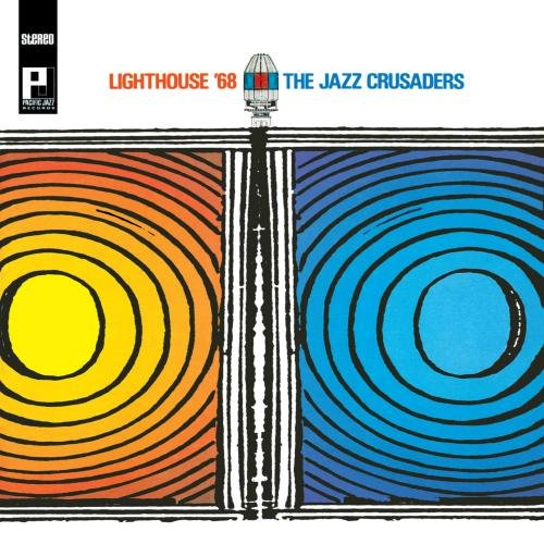 The Jazz Crusaders - Lighthouse