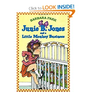 Junie B. Jones and a Little Monkey Business (Junie B. Jones, No. 2) by Barbara Park and Denise Brunkus