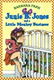 Junie B. Jones and a Little Monkey Business (Junie B. Jones) (A Stepping Stone Book(TM))