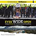 Eyes Wide Open: Going Behind the Environmental Headlines Audiobook by Paul Fleischman Narrated by Tom Parks