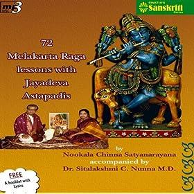 72 Melakarta Raga Lessons With Jayadeva Astapadis