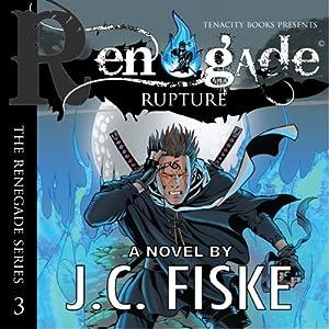 Renegade Rupture Hörbuch