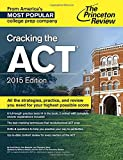 img - for Cracking the ACT with 6 Practice Tests, 2015 Edition (College Test Preparation) book / textbook / text book