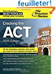 Cracking the ACT with 6 Practice Test...